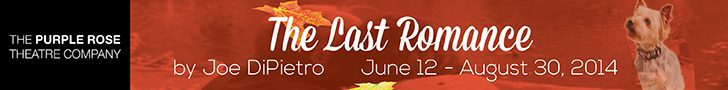 The Purple Rose Theatre presents The Last Romance