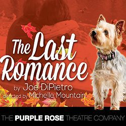 Purple Rose Theatre presents The Last Romance