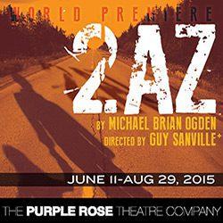 Purple Rose Theatre presents 2AZ