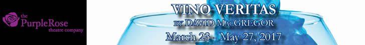 Purple Rose Theatre presents Vino Veritas