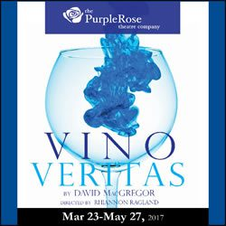 Purple Rose Theatre presents Vino Veritas