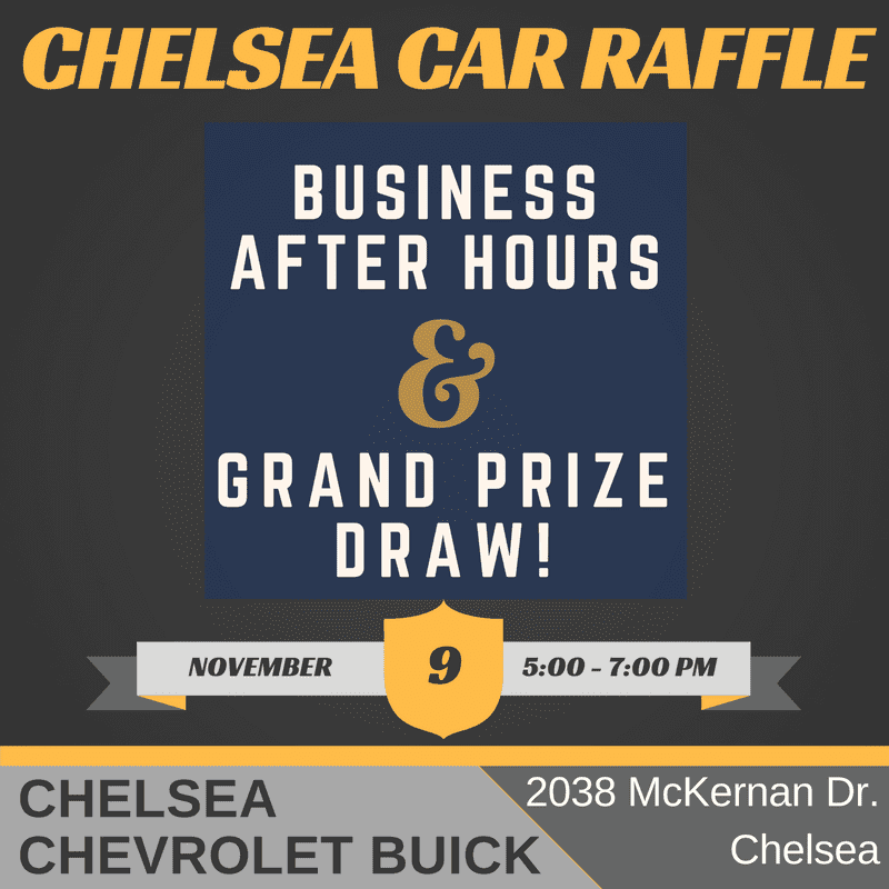 Chelsea Chamber Car Raffle & Business After Hours